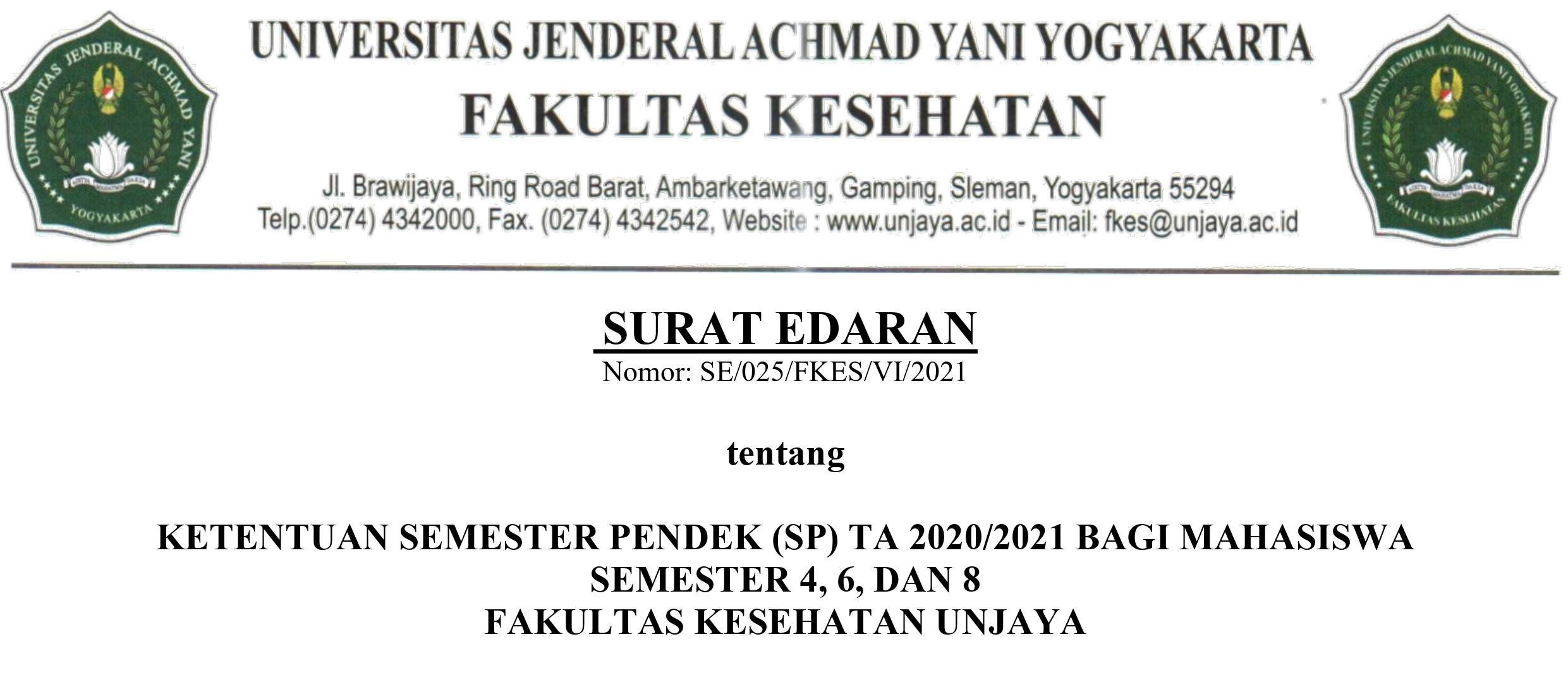 SURAT EDARAN TENTANG KETENTUAN SEMESTER PENDEK TA 2020/2021 BAGI MAHASISWA SEMESTER 4,6, DAN 8